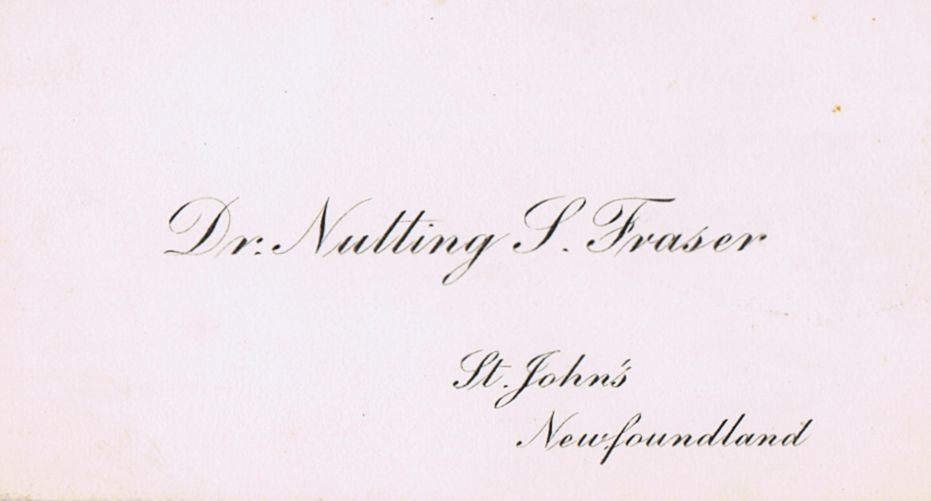 Business Card Dr. Nutting S Fraser St. John's Newfoundland