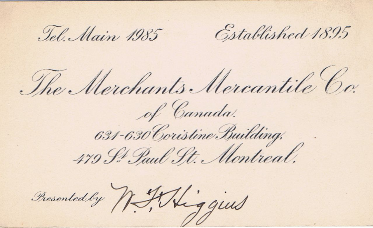 Business Card N F Higgins The Merchants Mercantile Co. of Canada Montreal