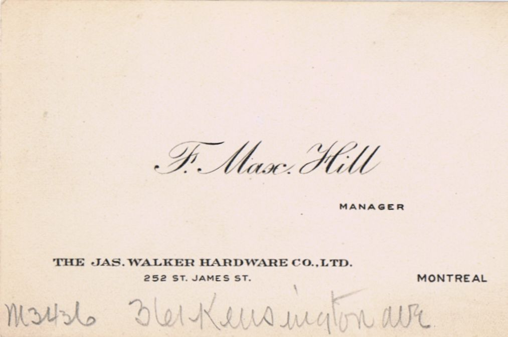 Business Card F Max Hill James Walker Hardware Co. Montreal