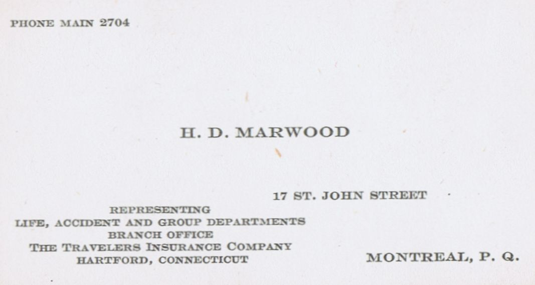 Business Card H D Marwood Travelers Insurance Montreal
