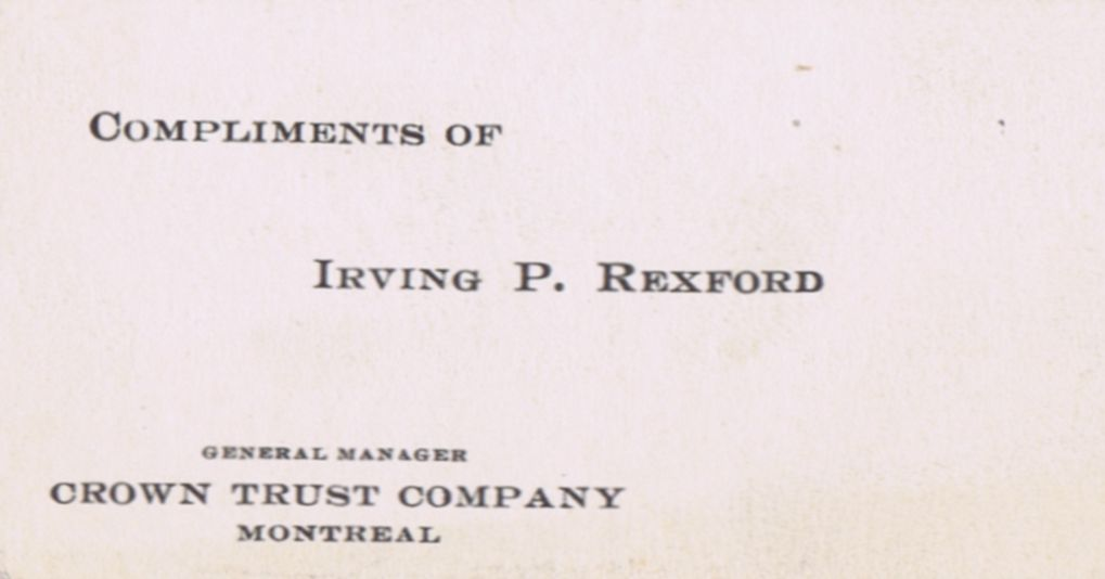 Business Card Irving P Rexford Crown Trust Company Montreal