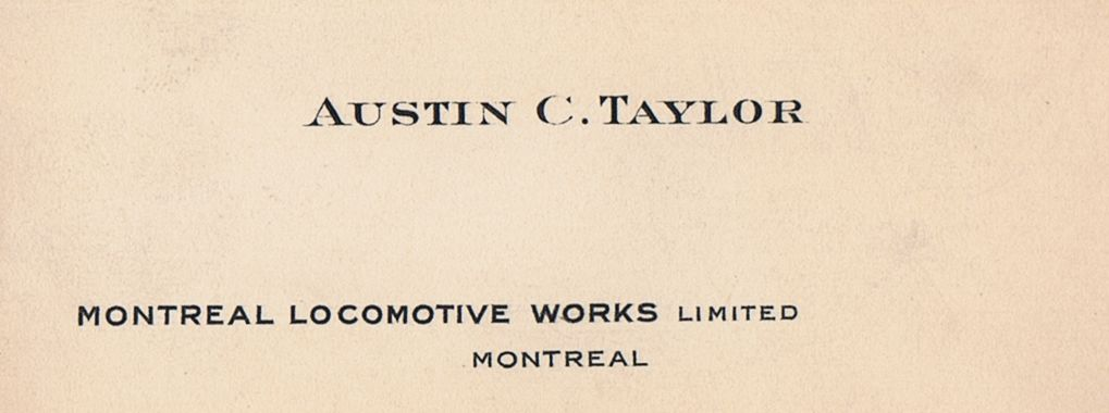 Business Card Austin C Taylor Montreal Locomotive Works