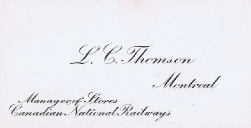 Business Card L C Thomson Canadian National Railways Montreal