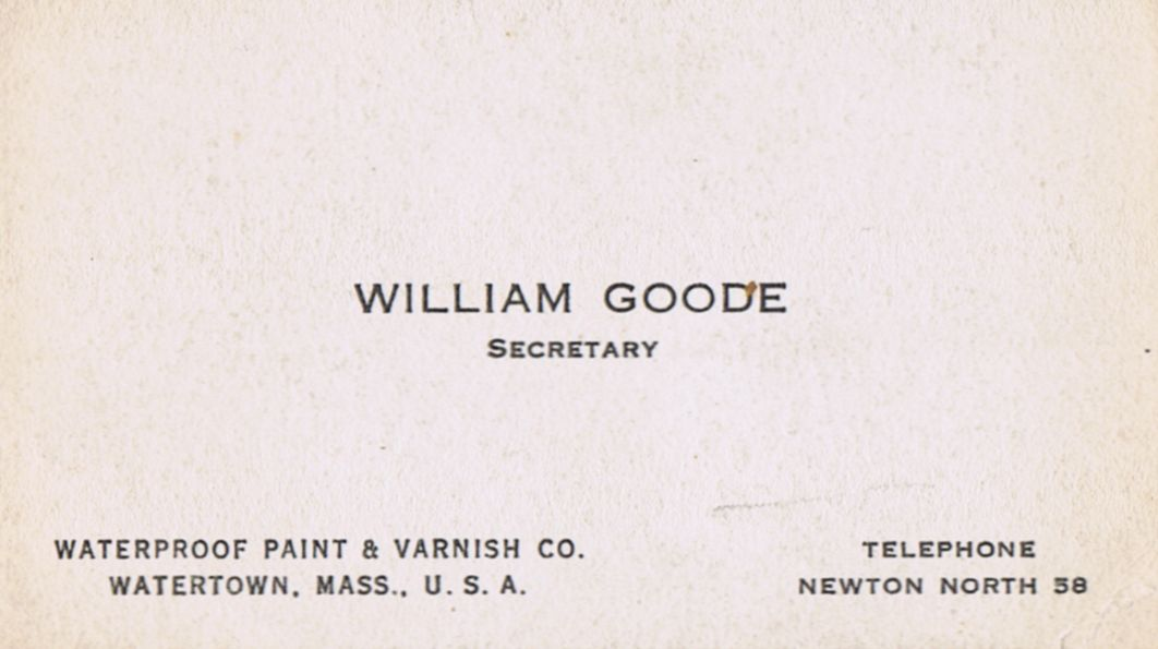 Business Card William Goode Waterproof Paint & Varnish Co. Watertown Massachusetts